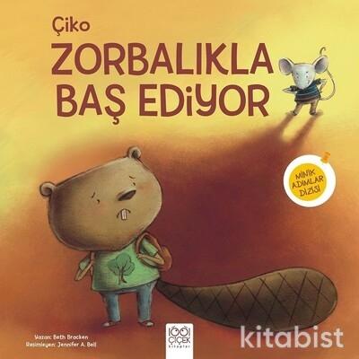1001 Çiçek Yayınları - Çiko Zorbalıkla Baş Ediyor