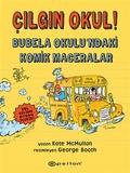 Epsilon Yayınları - Çılgın Okul / Bubela Okulu ndaki Komik Maceralar