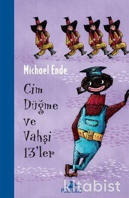 Pegasus Yayınları - Cim Düğme Ve Vahşi 13'Ler