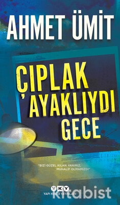 Yapıkredi Yayınları - Çıplak Ayaklıydı Gece