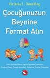 Beyaz Balina Yayınları - Çocuğunuzun Beynine Format Atın