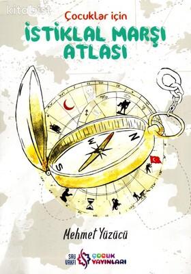 Çocuk Yayınları - Çocuklar İçin İstiklal Marşı Atlası