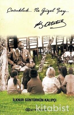 Epsilon Yayınları - Çocukluk Ne Güzel Şey
