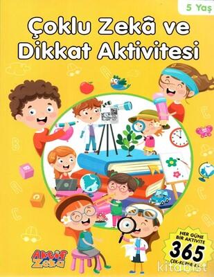 Aktif Zeka Yayınları - Çoklu Zeka Ve Dikkat Aktivitesi - Sarı Kitap - 5 Yaş