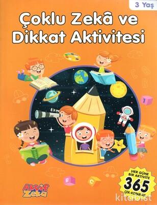 Aktif Zeka Yayınları - Çoklu Zeka Ve Dikkat Aktivitesi - Turuncu Kitap - 3 Yaş