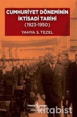 Cumhuriyet Döneminin İktisadi Tarihi (1923-1950)-C