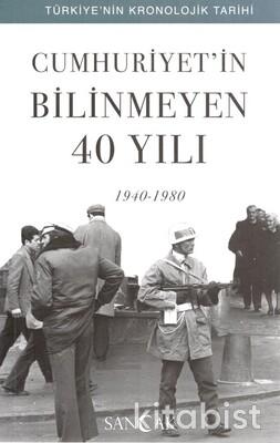 Sancak Çocuk - Cumhuriyetin Bilinmeyen 40 Yılı (1940 - 1980)