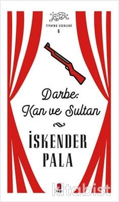 Kapı Yayınları - Darbe Kan ve Sultan