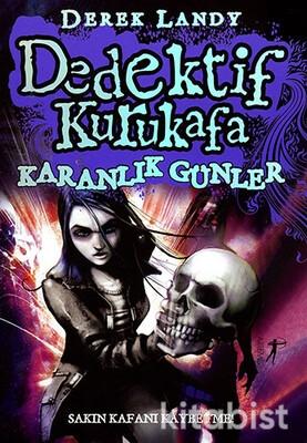 Artemis Yayınları - Dedektif Kurukafa Karanlık Günler K.Kapak