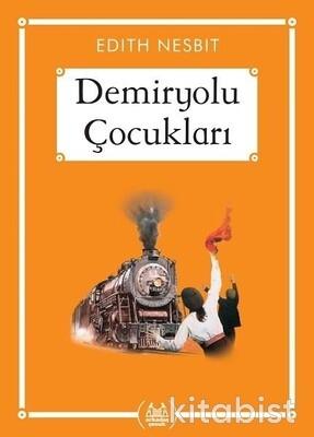 Arkadaş Yayınları - Demiryolu Çocukları - Midi Boy