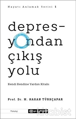 Epsilon Yayınları - Depresyondan Çıkış Yolu - Kendi Kendine Yardım Kitabı