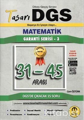 Tasarı Eğitim Yayınları - DGS 2020 Garanti Serisi-3 Matematik 31-45 Arası Çözümlü Sorular