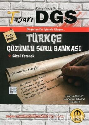 Tasarı Eğitim Yayınları - DGS Türkçe Çözümlü Soru Bankası