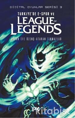 Profil Kitap - Dijital Oyunlar Serisi-3 / Türkiye'de E-Spor ve League Of Legends