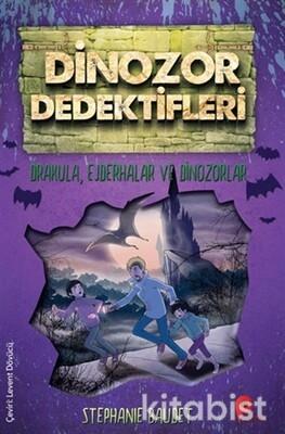 Peta Kitap - Dinazor Dedektifleri-Drakula,Ejderhalar ve Dinazorlar