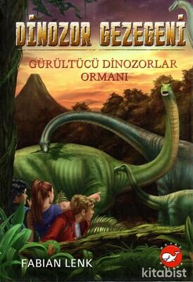 Beyaz Balina Yayınları - Dinozor Gezegeni-Gürültücü Dinozorlar Ormanı
