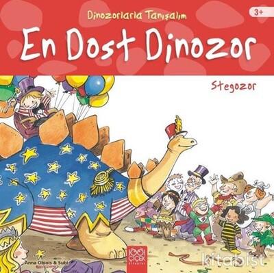 1001 Çiçek Yayınları - Dinozorlarla Tanışalım-En Dost Dinozor-Stegozor