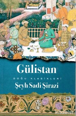 Venedik Yayınları - Doğu Klasikleri - Gülistan