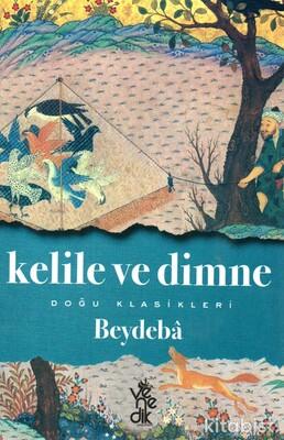 Venedik Yayınları - Doğu Klasikleri - Kelile ve Dimne