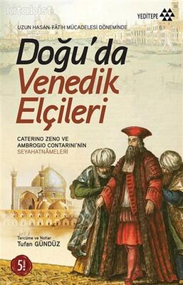 Yeditepe Yayınları - Doğuda Venedik Elçileri