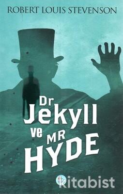 Dr. Jekyll ve Mr. Hyde'ın Tuhaf Hikayesi