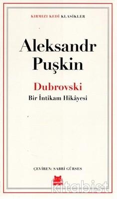 Kırmızı Kedi Yayınları - Dubrovski-Bir İntikam Hikayesi