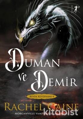Artemis Yayınları - Duman ve Demir - Büyük Kütüphane 4