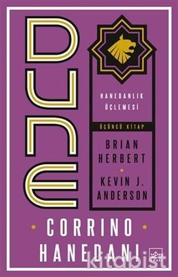 İthaki Yayınları - Dune: Corrino Hanedanı - Hanedanlık Üçlemesi Üçüncü Kitap