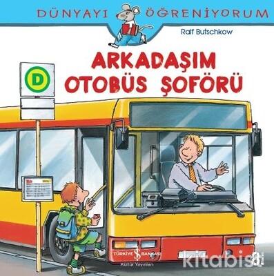 Dün.Öğ.-Otobüs Şoförü