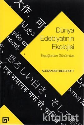 Küy Yayınları - Dünya Edebiyatının Ekolojisi