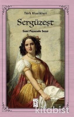 Koloni Yayınları - Dünya Klasikleri - Sergüzeşt
