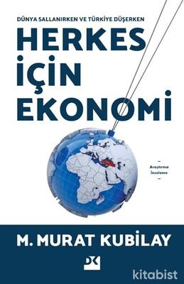Doğan Kitap Yayınları - Dünya Sallanırken Ve Türkiye Düşerken Herkes İçin Ekonomi