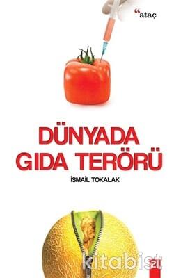 Ataç Yayınları - Dünyada Gıda Terörü