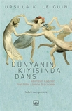 İthaki Yayınları - Dünyanın Kıyısında Dans