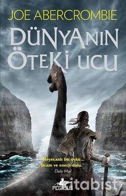 Pegasus Yayınları - Dünyanin Öteki Ucu ( PARÇALANMIŞ DENİZ SERİSİ – 2)