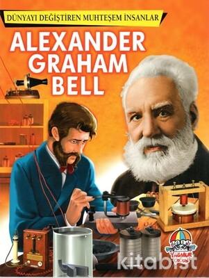 Yağmur Çocuk - Dünyayı Değiştiren Muhteşem İnsanlar Alexander Grahambell
