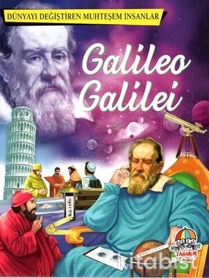 Yağmur Çocuk - Dünyayı Değiştiren Muhteşem İnsanlar Galileo Galilei