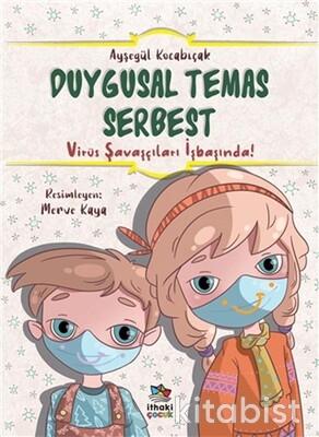 İthaki Çocuk - Duygusal Temas Serbest - Virüs Savaşçıları İşbaşında!