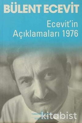 Ecevitin Açıklamaları 1976