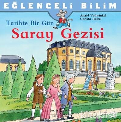 Eğ.Bilim-Tarihte Bir Gün Saray Gezisi