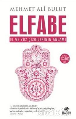 Hayat Yayınları - Elfabe - El ve Yüz Çizgilerinin Anlamı