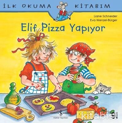Elif Pizza Yapıyor