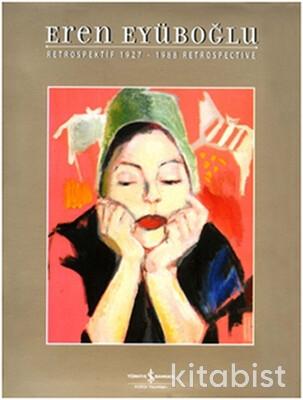 Eren Eyüboğlu Retrospektif 1927-1988