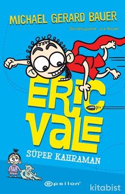 Eric Vale - Süper Kahraman
