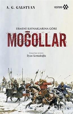 Yeditepe Yayınları - Ermeni Kaynaklarına Göre Moğollar