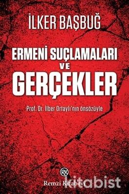 Remzi Yayınları - Ermeni Suçlamaları ve Gerçekler