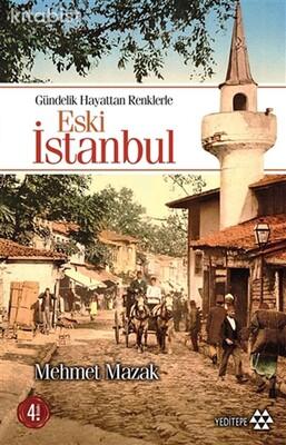 Yeditepe Yayınları - Eski İstanbul