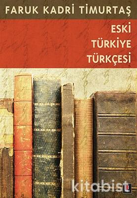 Kapı Yayınları - Eski Türkiye Türkçesi