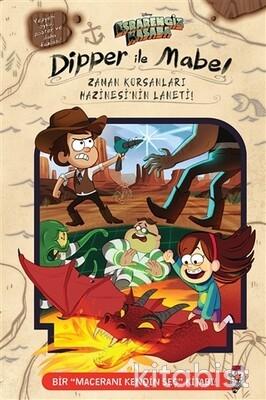 Beta Kids - Disney - Dipper ve Mabel - Zaman Korsanları Hazinesi'nin Laneti