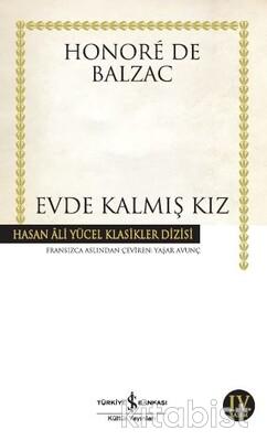 İş Bankası Yayınları - Evde Kalmış Kız (K.Kapak)